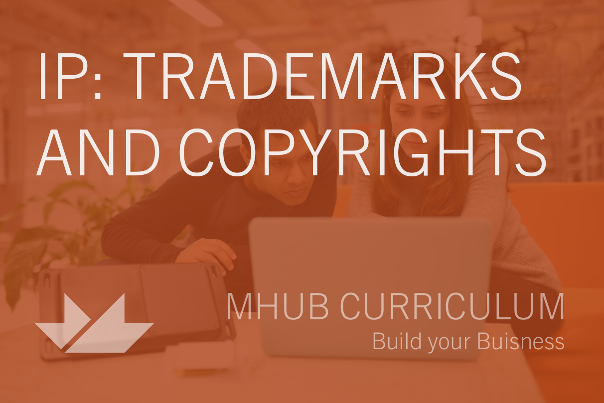 IP: Trademarks and Copyrights