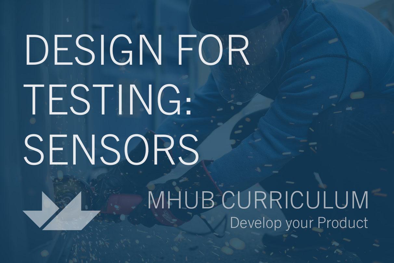 Design For Testing: Sensor Technologies