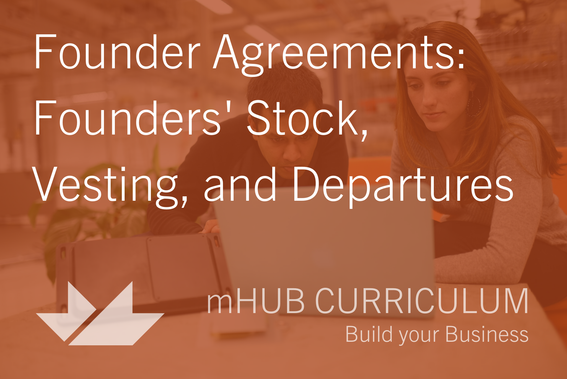 Founder Agreements: Founders Stock, Vesting and Departures