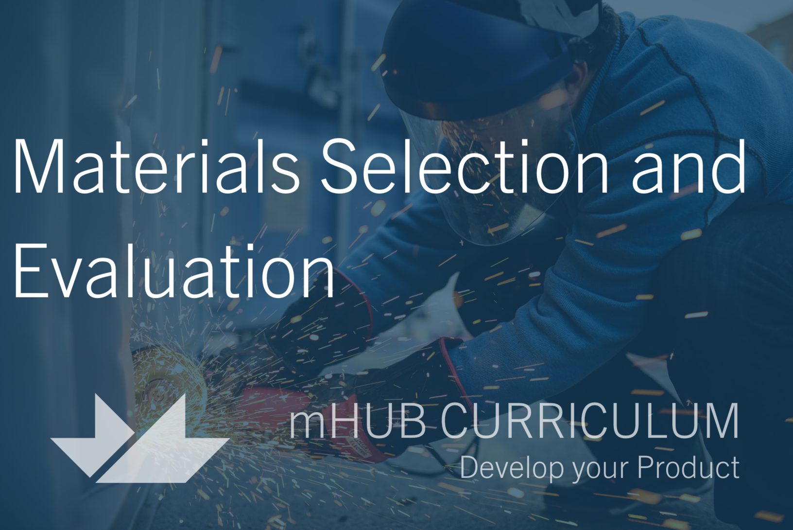 Materials Selection and Evaluation