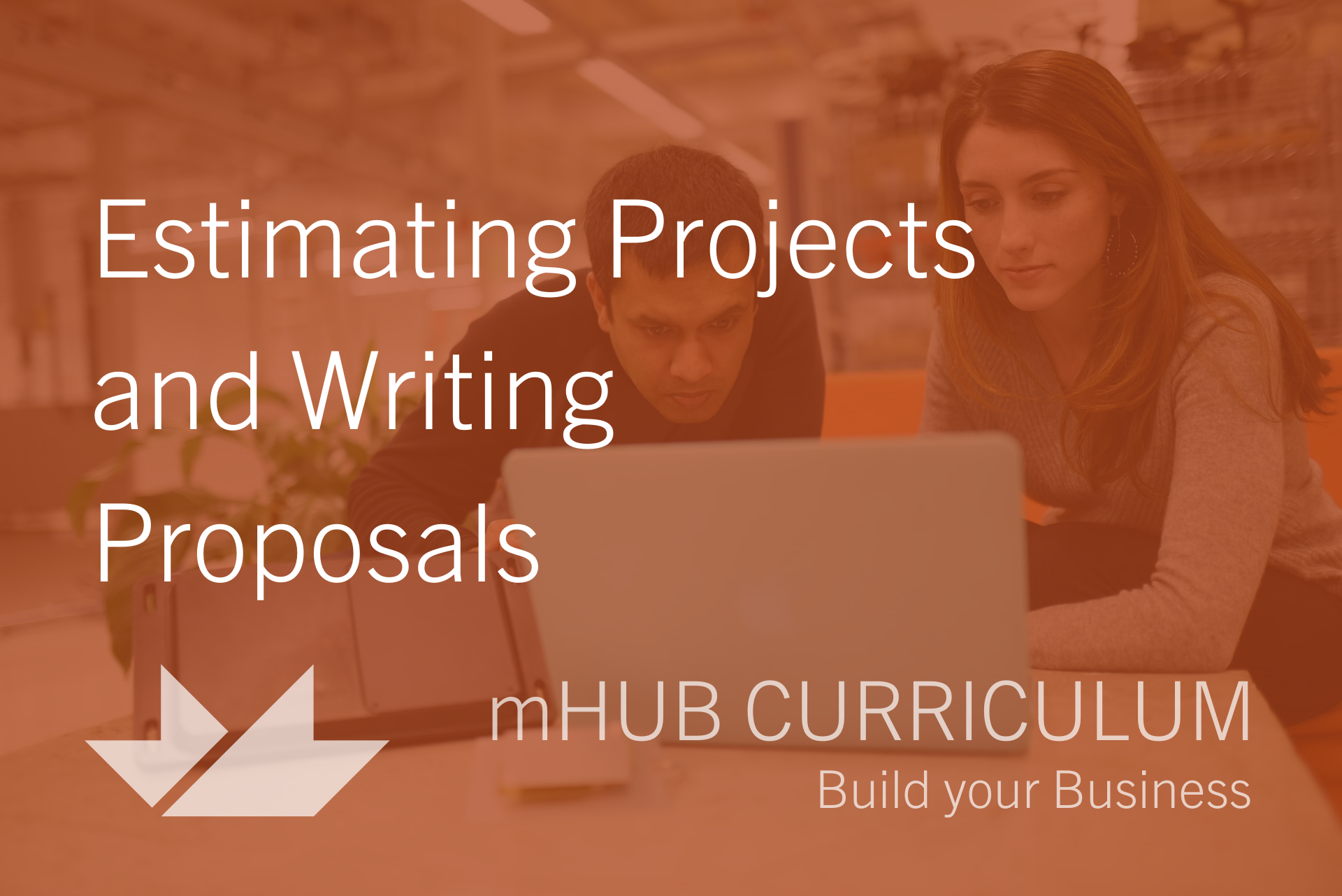 Estimating Projects and Writing Proposals