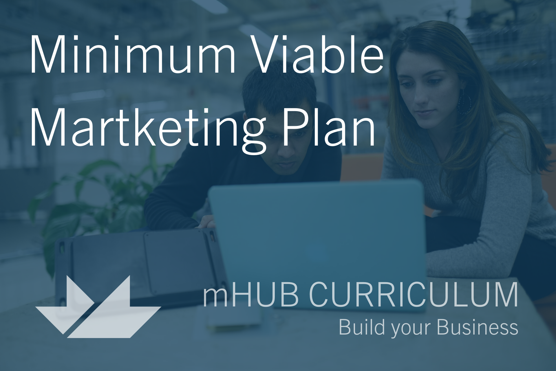 Minimum Viable Marketing Plan