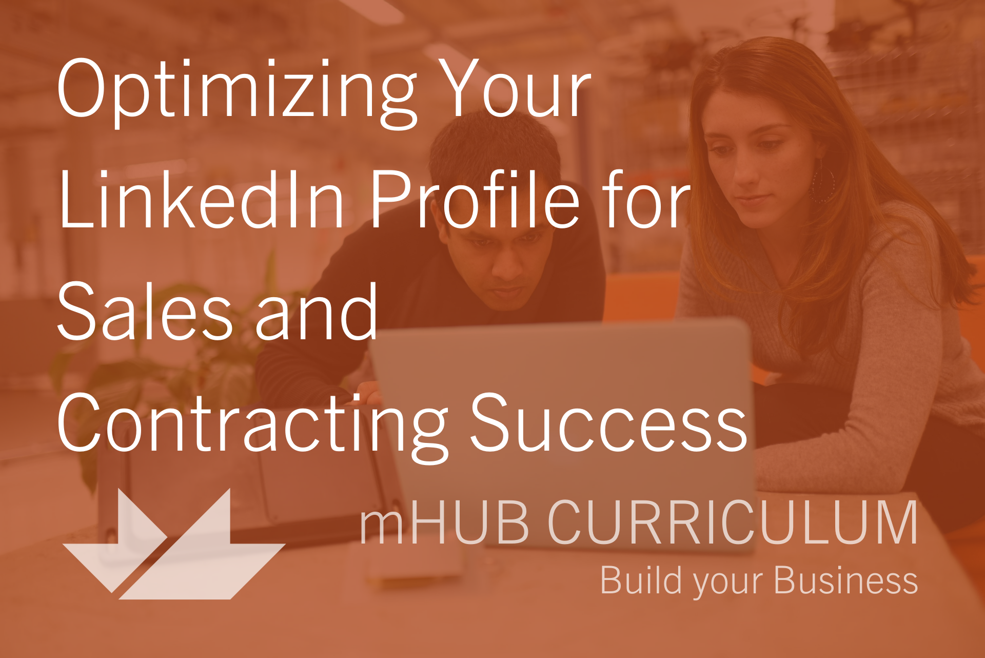 Optimizing Your LinkedIn Profile for Sales and Contracting Success