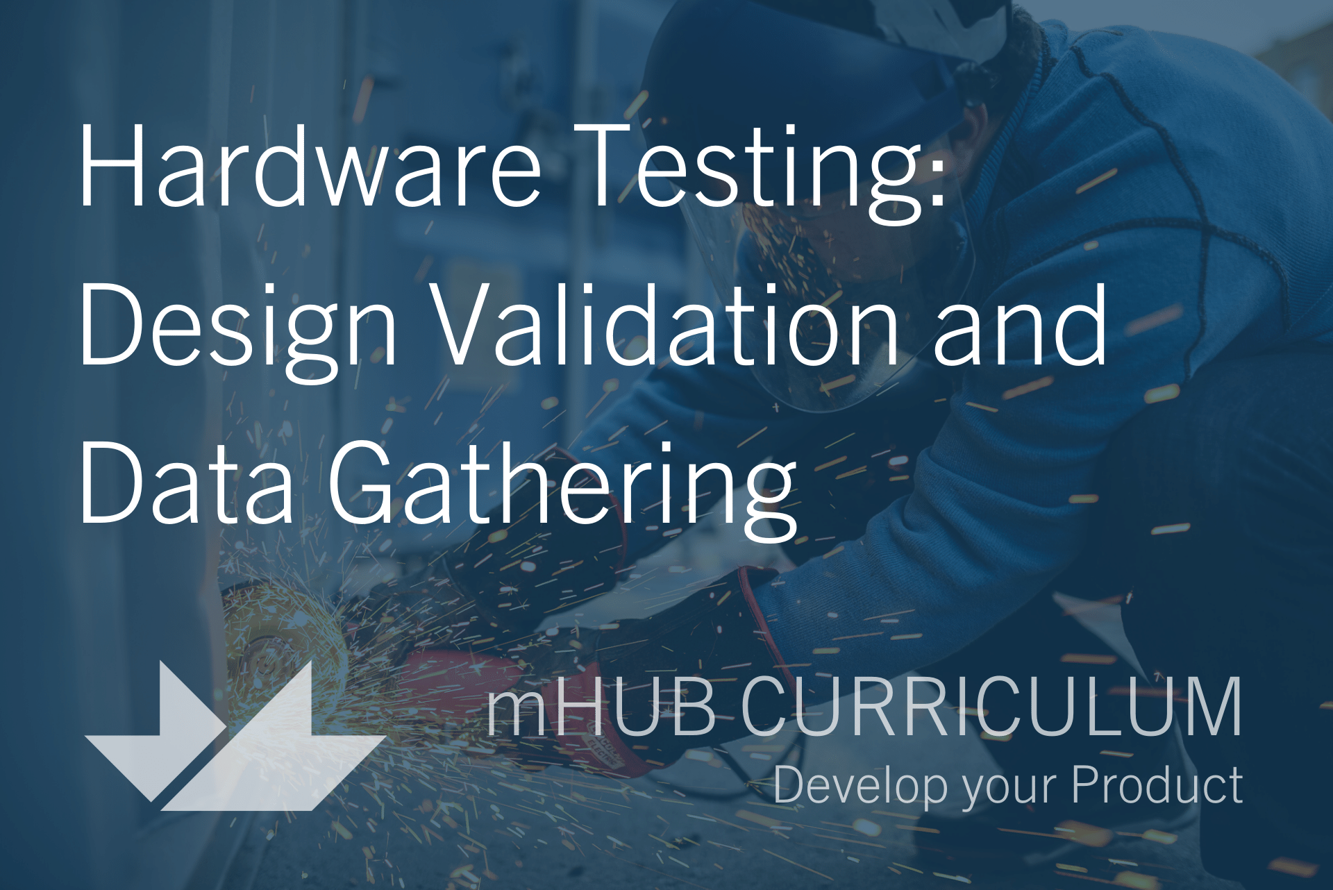 Hardware Testing: Design Validation and Data Gathering