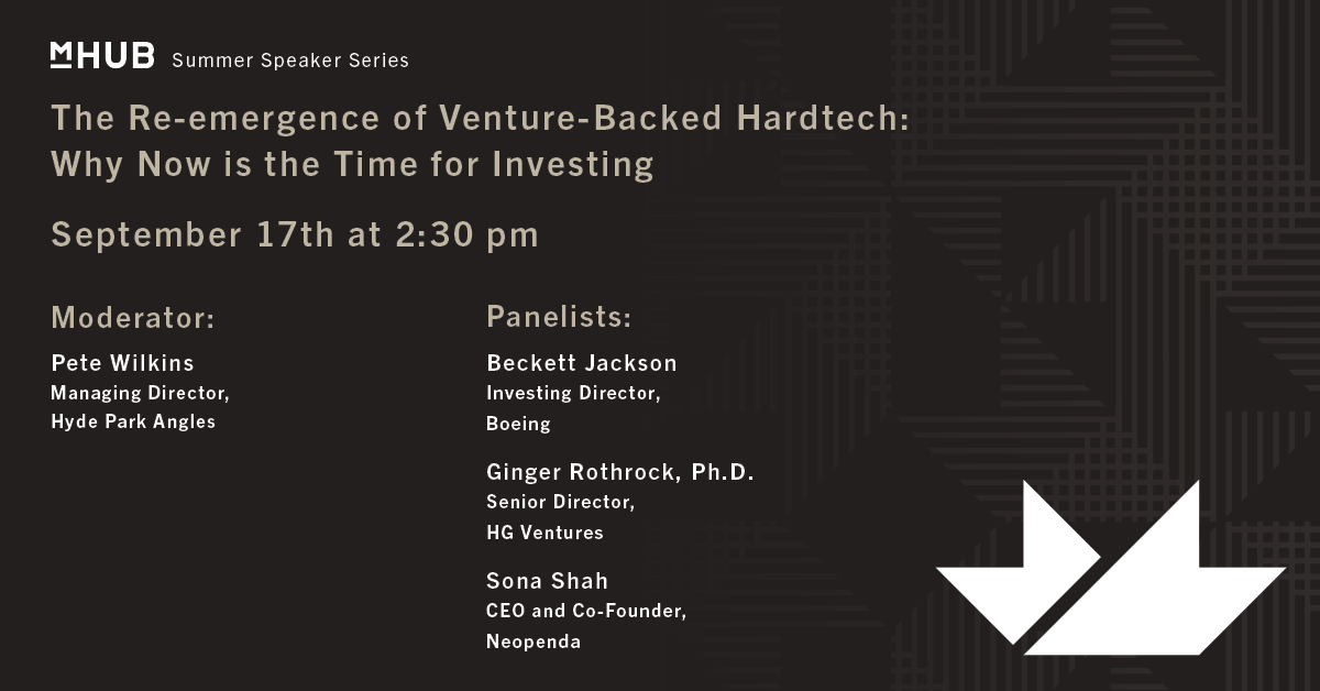 The Re-emergence of Venture-Backed Hardtech: Why Now is the Time for Investing, Sponsored by Bank of America