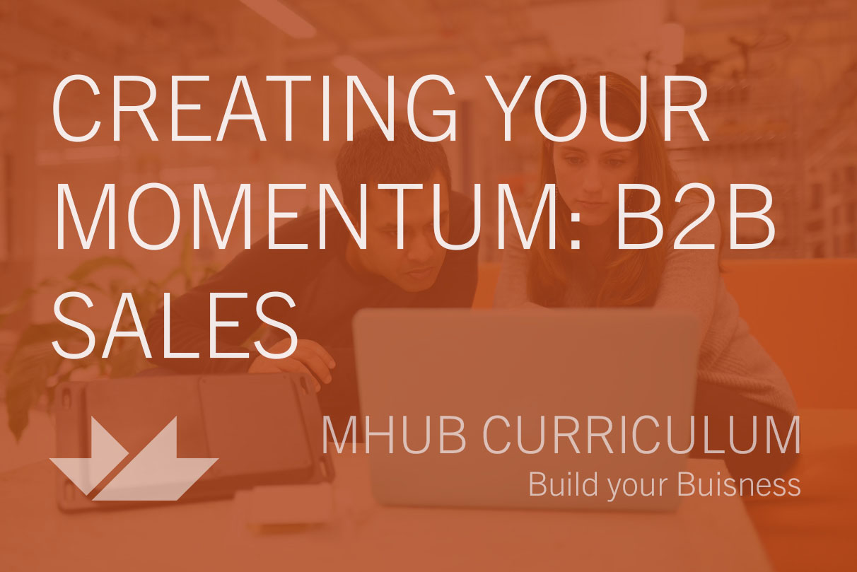 Creating Your Momentum: B2B Sales