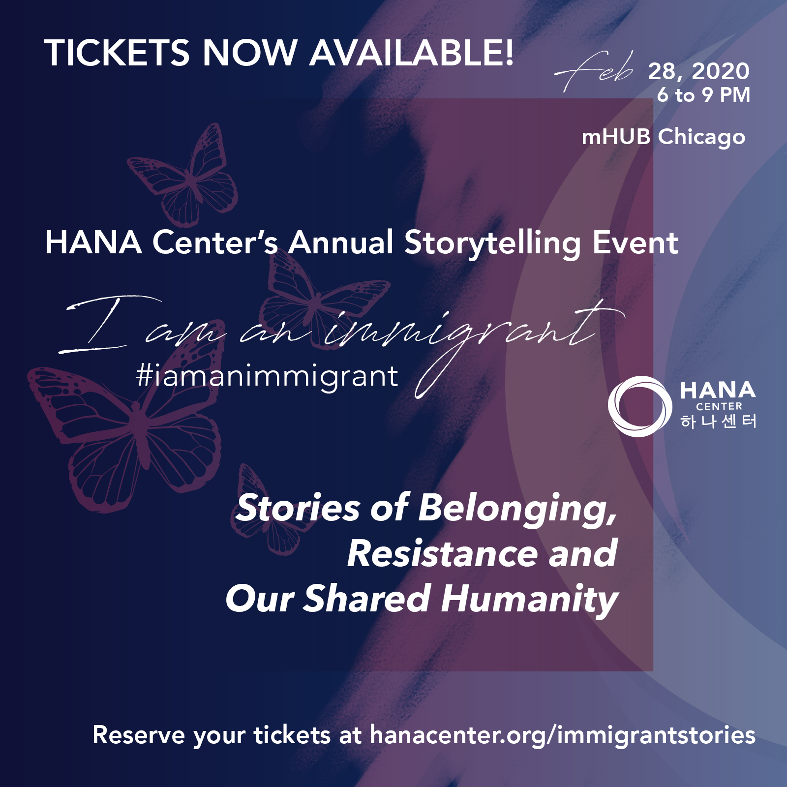 HANA Center Presents #IAmAnImmigrant