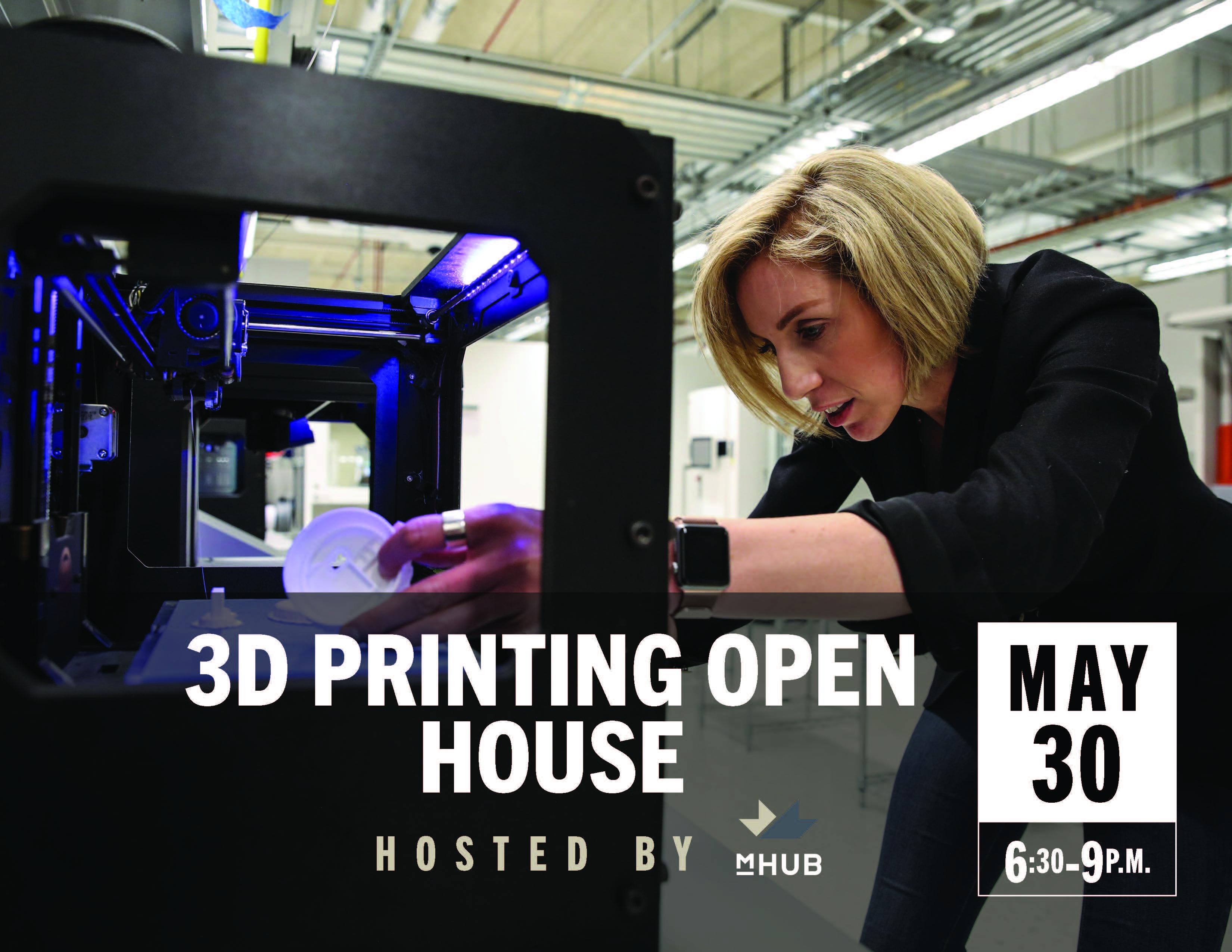 mHUB 3D Printing Open House