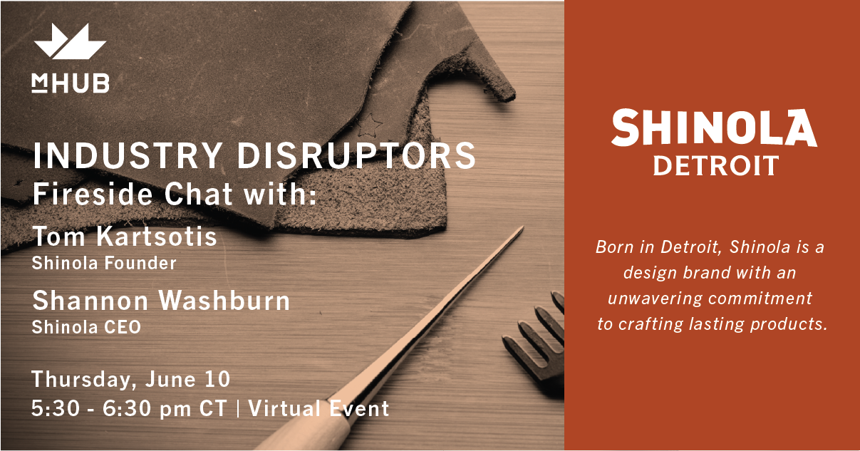Industry Disruptors: Fireside Chat with Shinola founder Tom Kartsotis and CEO Shannon Washburn