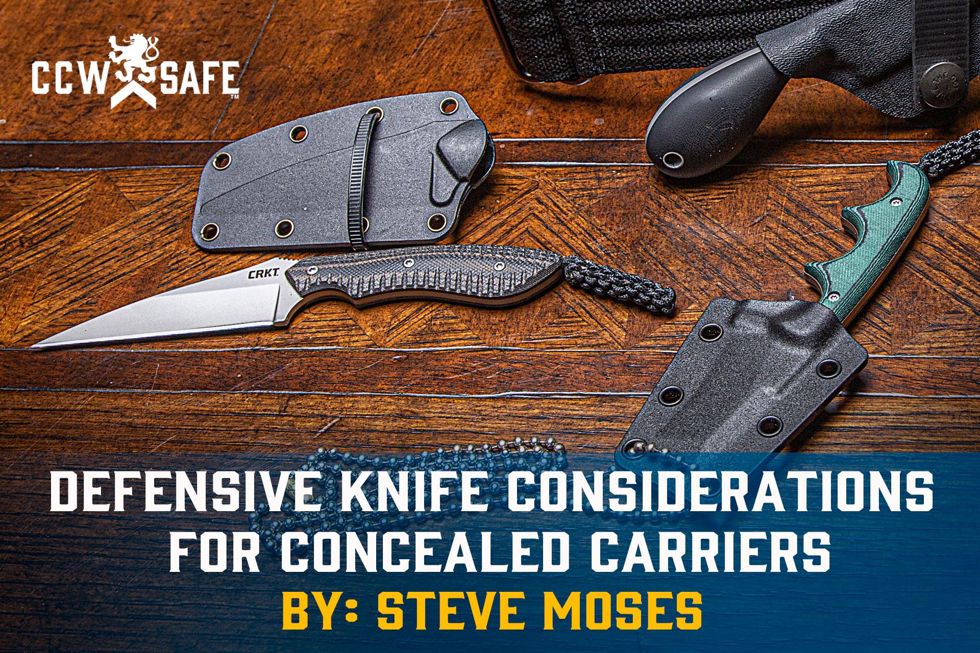 DEFENSIVE KNIFE CONSIDERATIONS FOR CONCEALED CARRIERS