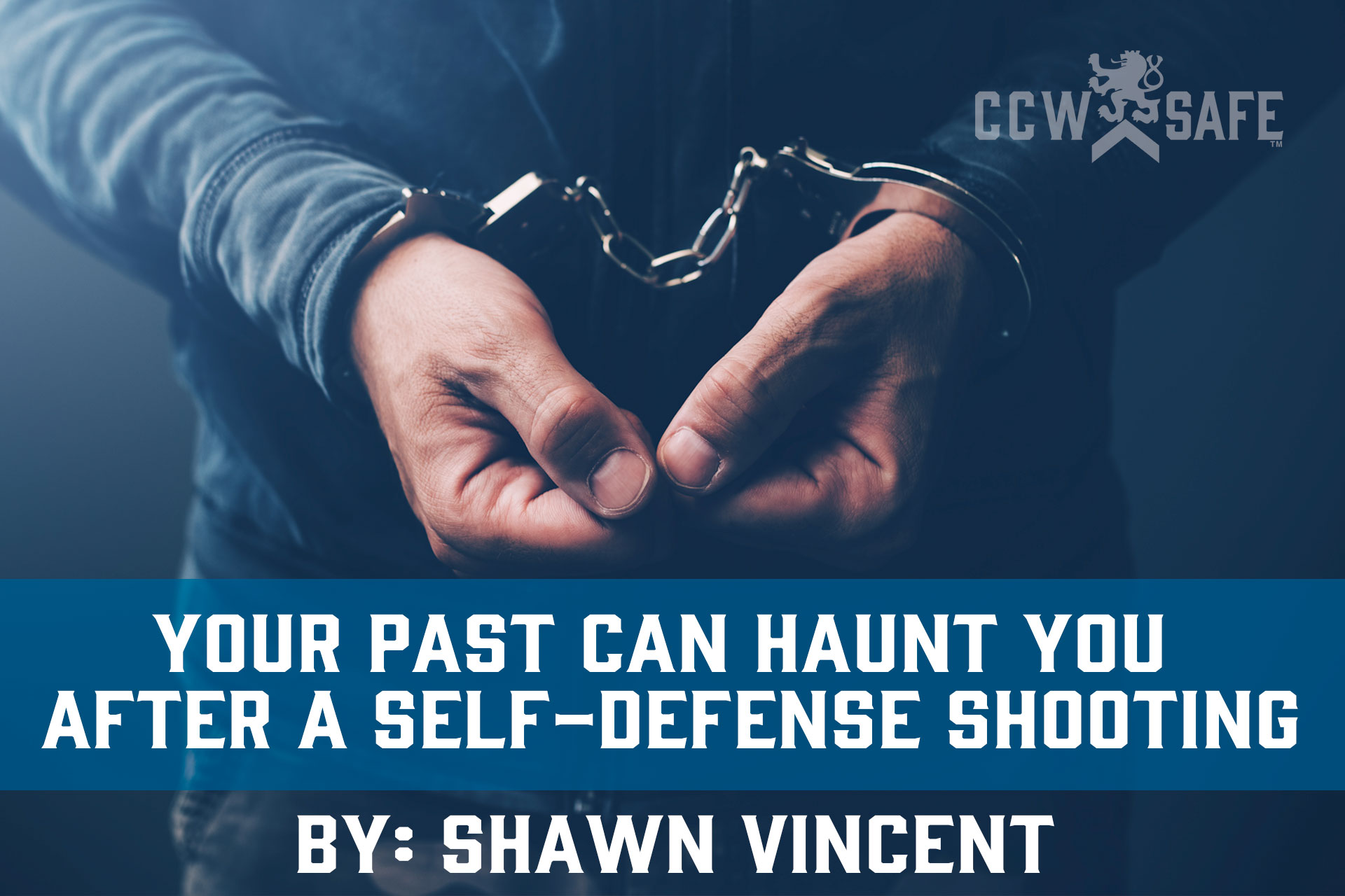Your Past Can Haunt You After a Self-Defense Shooting