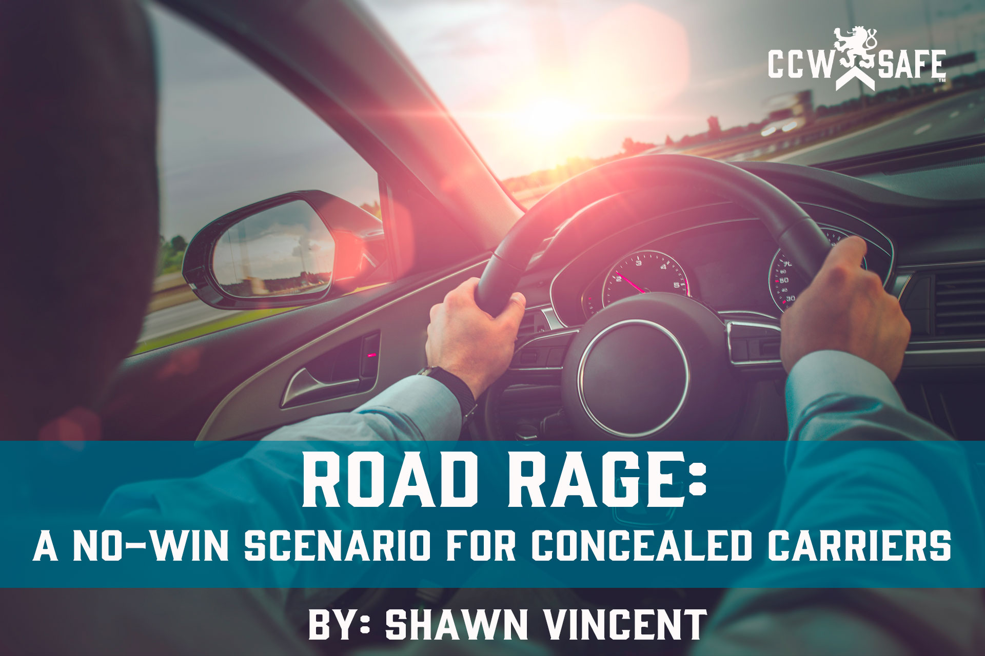 Road Rage: A No-Win Scenario for Concealed Carriers