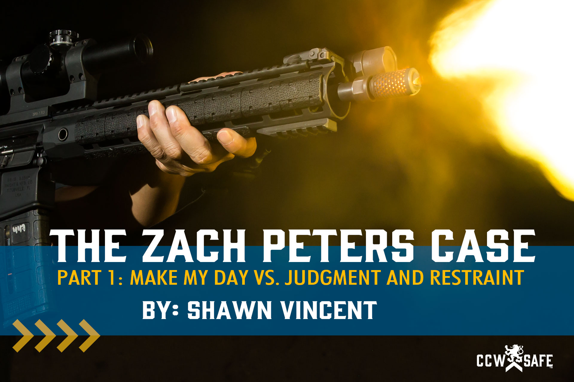 The Zach Peters Case Part 1: Make My Day vs. Judgment and Restraint