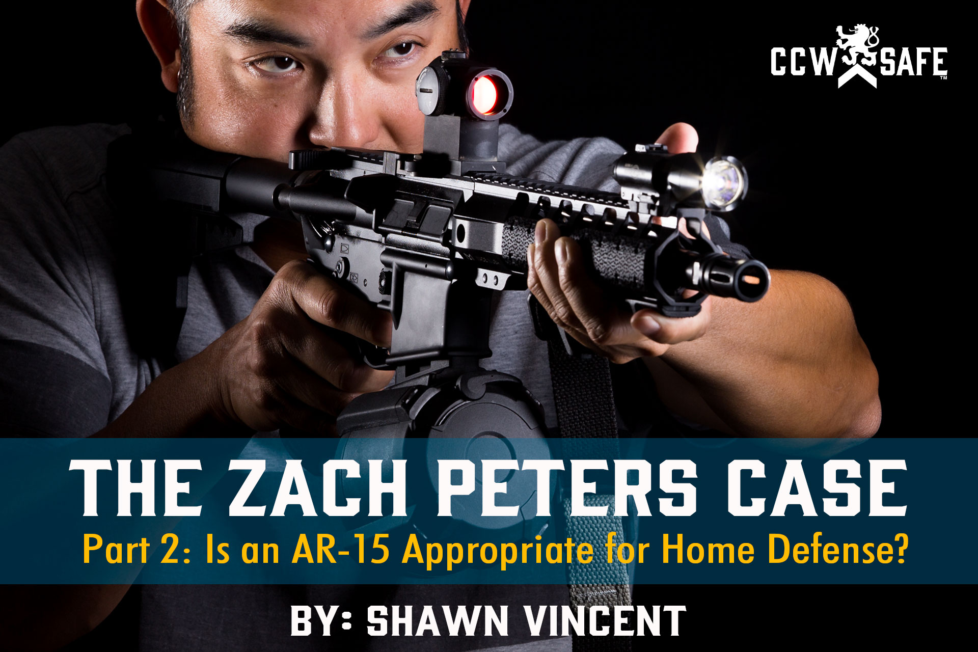 The Zach Peters Case Part 2: Is an AR-15 Appropriate for Home Defense?