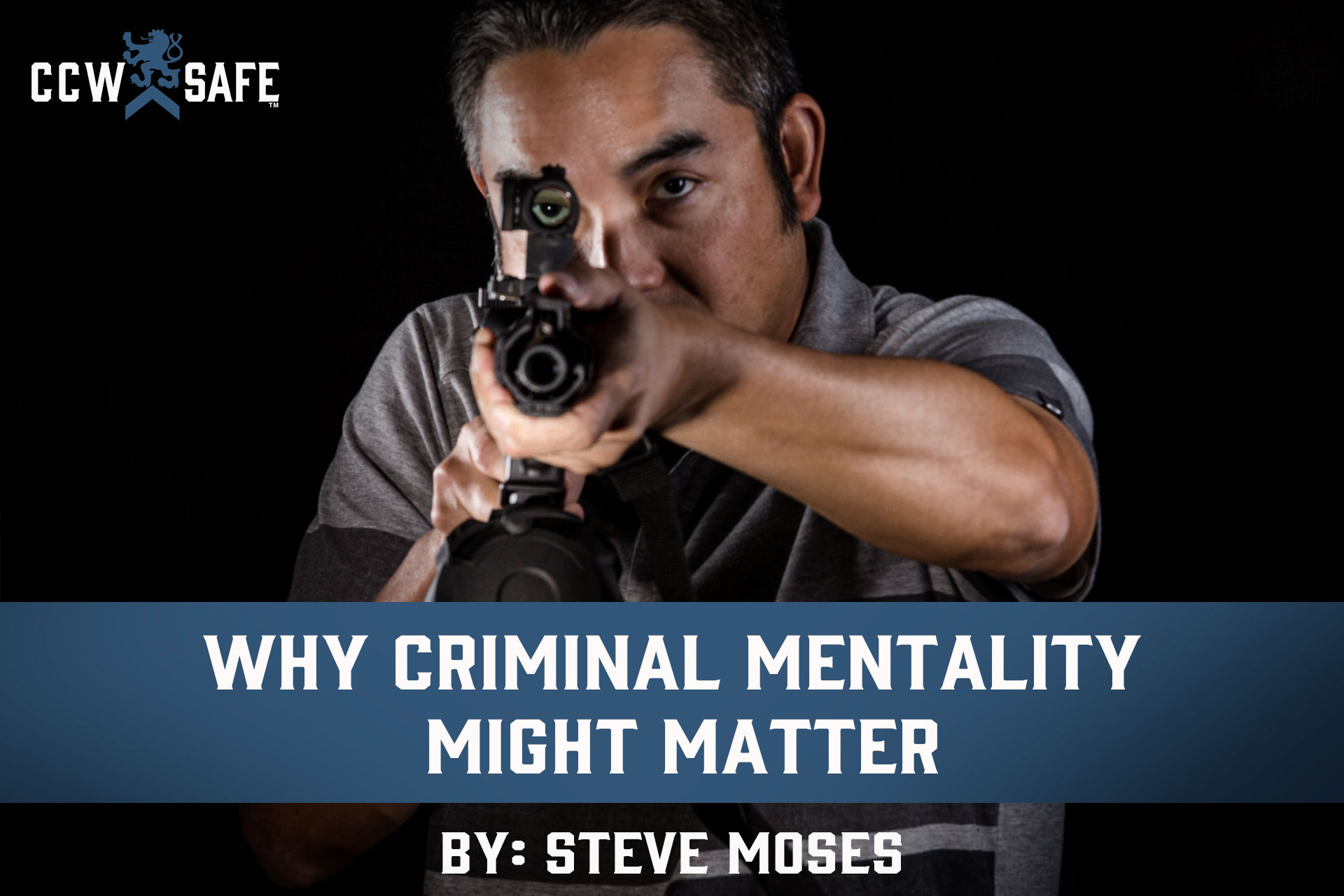 WHY CRIMINAL MENTALITY MIGHT MATTER
