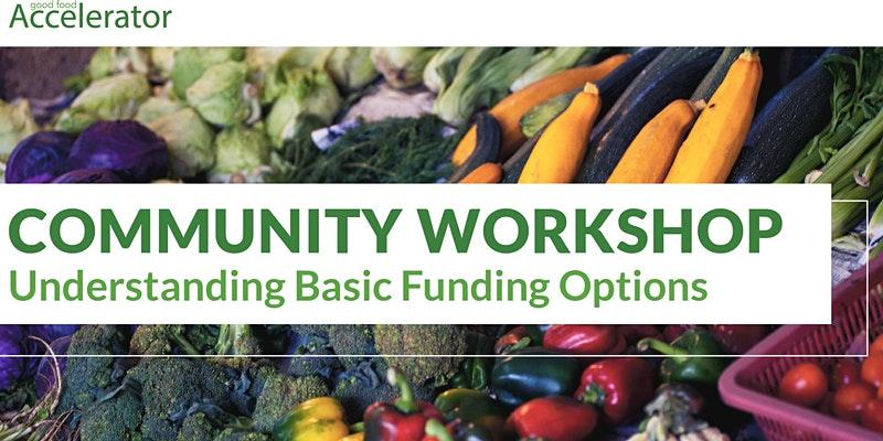 (Webinar) GFA Community Workshop: Understanding Basic Funding Options