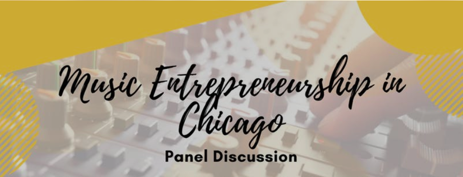 MUSIC ENTREPRENEURSHIP IN CHICAGO