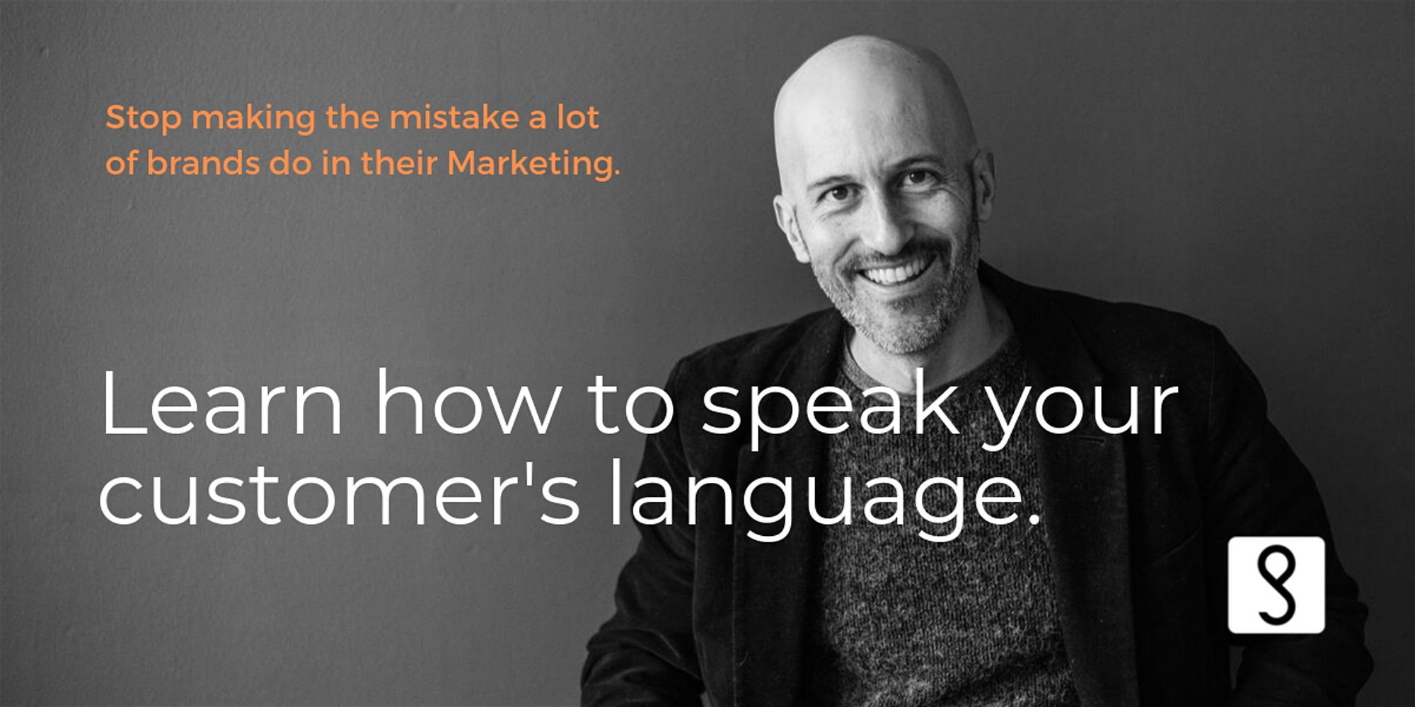 Speak Your Customer's Language