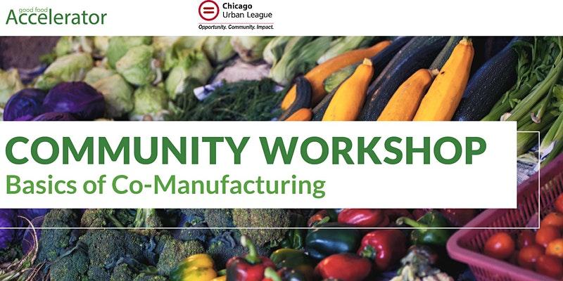 (Webinar) GFA Community Workshop: The Basics of Co-manufacturing