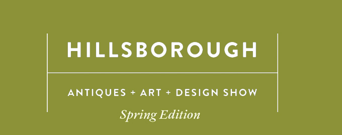 Hillsborough Antiques + Art + Design Show: Spring Edition