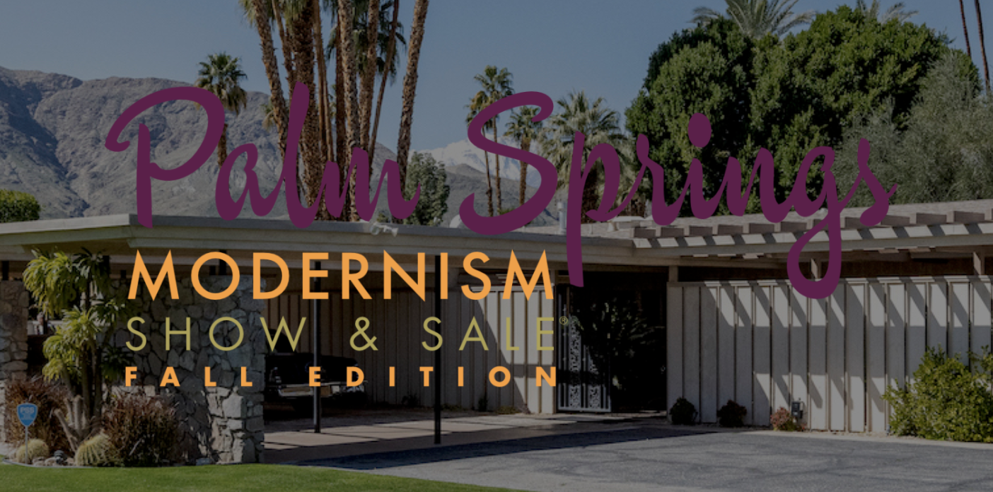 Palm Springs Modernism Show & Sale: Fall Edition Preview