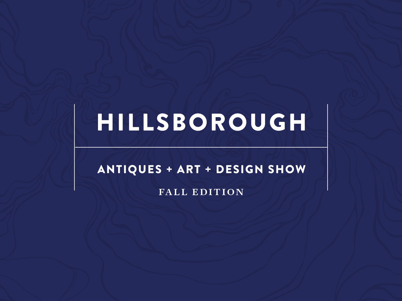 Hillsborough Antiques + Art + Design Show: Fall Edition