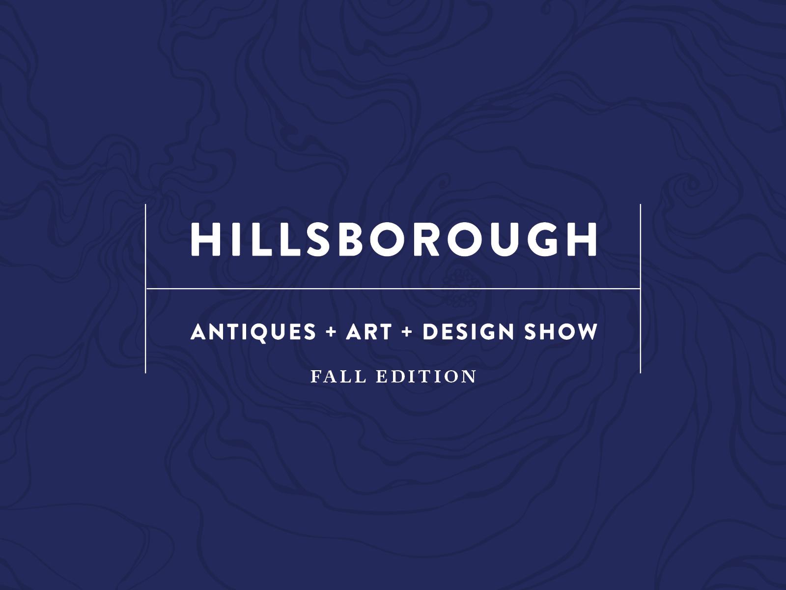 Hillsborough Antiques + Art + Design Show: Fall Edition