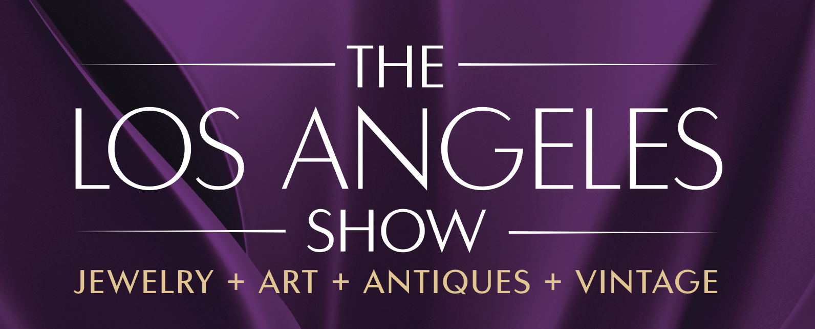 The Los Angeles Show | Jewelry + Art + Antiques + Vintage