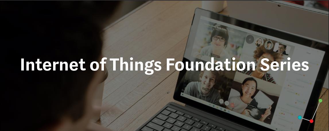 Internet of Things Foundation Series-Pt. 4: IoT Analytics