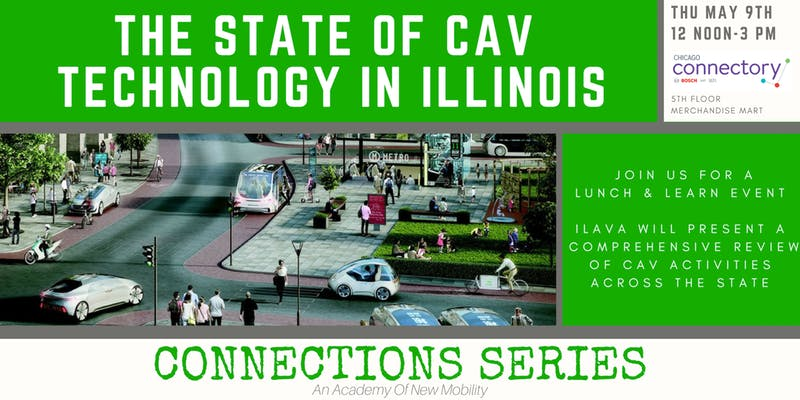 The State of CAV Technology in Illinois - ILAVA Connection Series