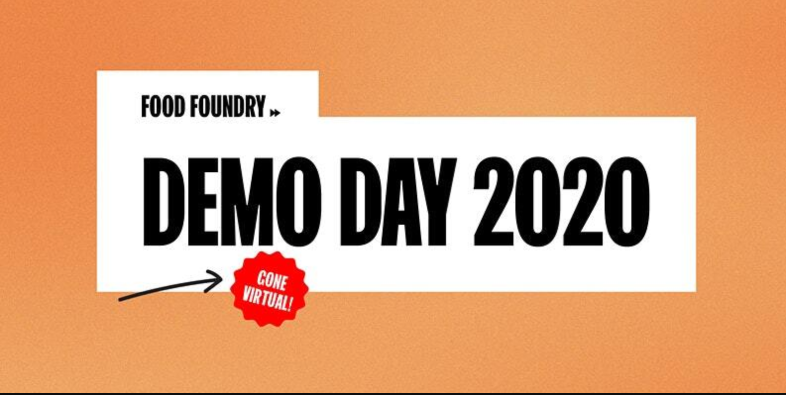 Food Foundry's Demo Day