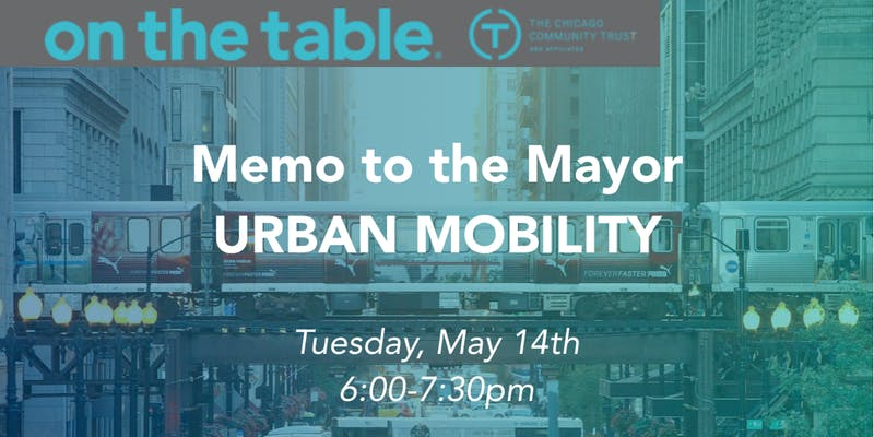 On The Table: Memo To The Mayor- Urban Mobility