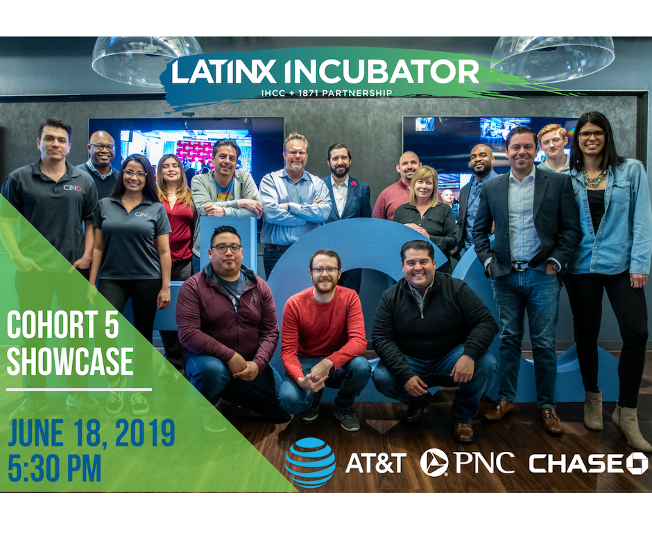 1871 + IHCC Latinx Incubator Cohort 5 Pitch Showcase