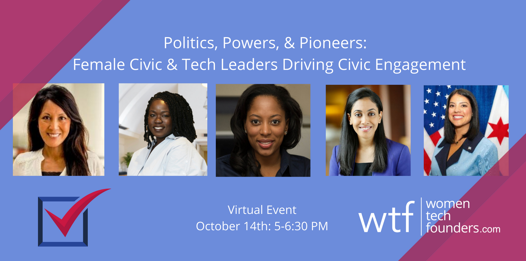 Politics, Power, & Pioneers: Female Civic & Tech Leaders Driving Civic Engagement
