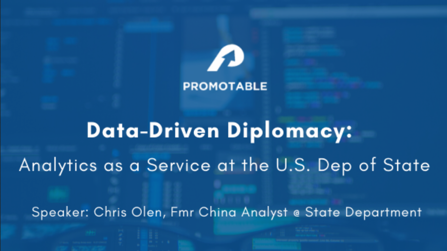 Data-Driven Diplomacy: Analytics as a Service at the U.S. Dep of State