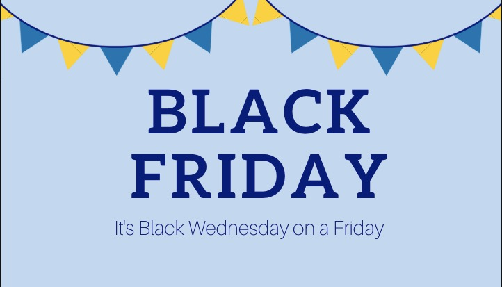 Black Friday:  Black Wednesday on Friday: A Day on the Yard