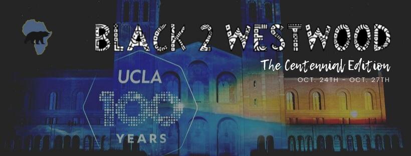 2nd Annual Black Alumni Homecoming Weekend 2019: Black 2 Westwood