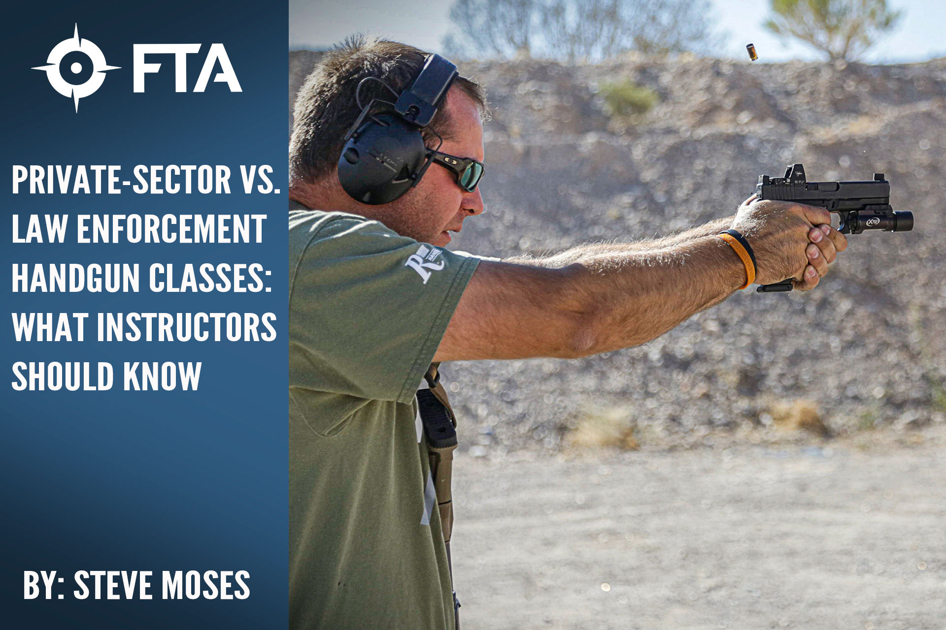 PRIVATE-SECTOR VS. LAW ENFORCEMENT HANDGUN CLASSES: WHAT INSTRUCTORS SHOULD KNOW