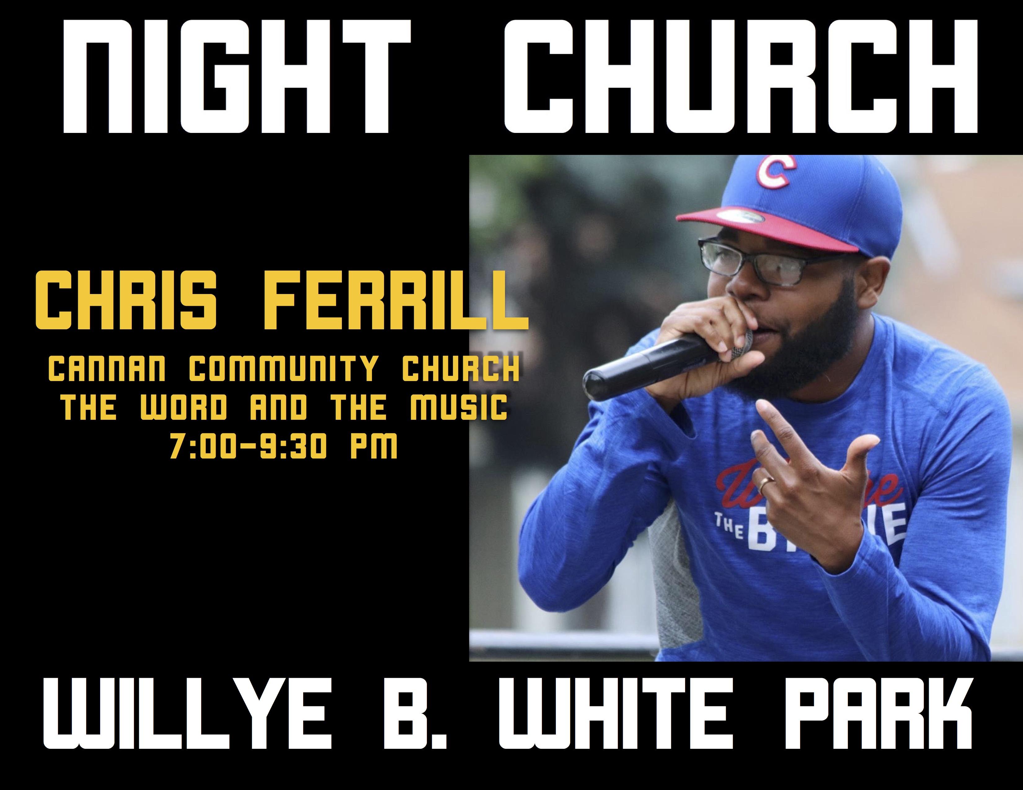 Night Church - Willye B White Park