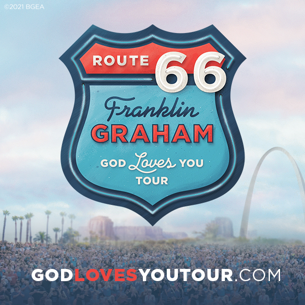 Route 66 God Loves You Tour with Franklin Graham