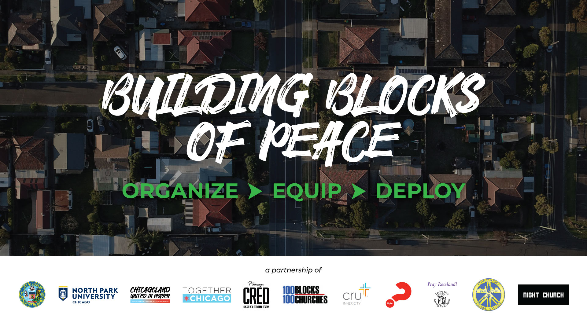 Building Blocks of Peace 2021 — Part 1, ORGANIZE [Register Here for the 3 Month Virtual Training Course]