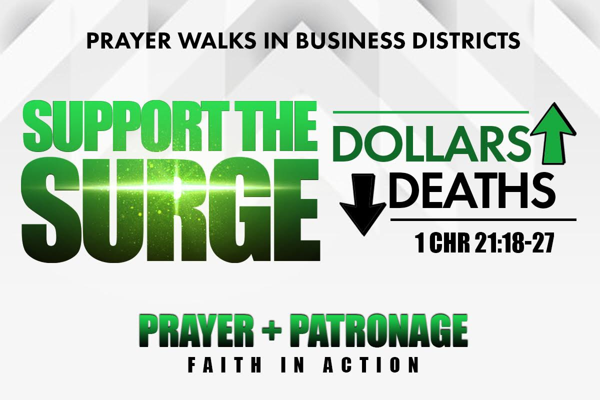SUPPORT THE SURGE - Prayer Walks In Business Districts