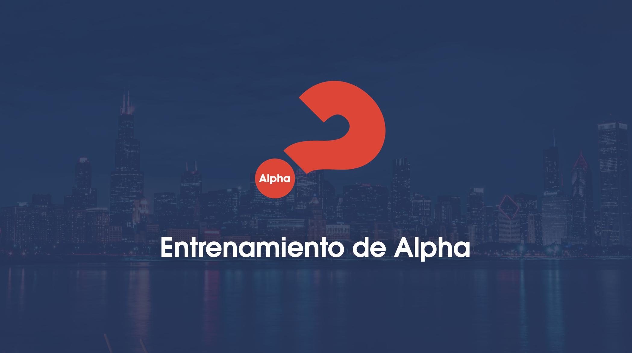 Entrenamiento de Alpha