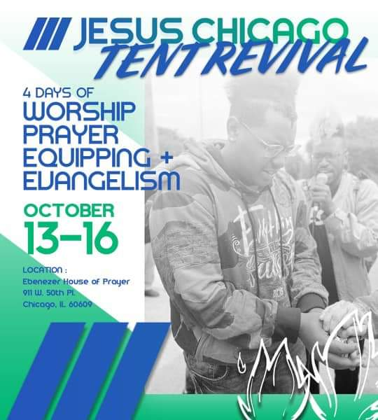 Jesus Chicago Tent Revival