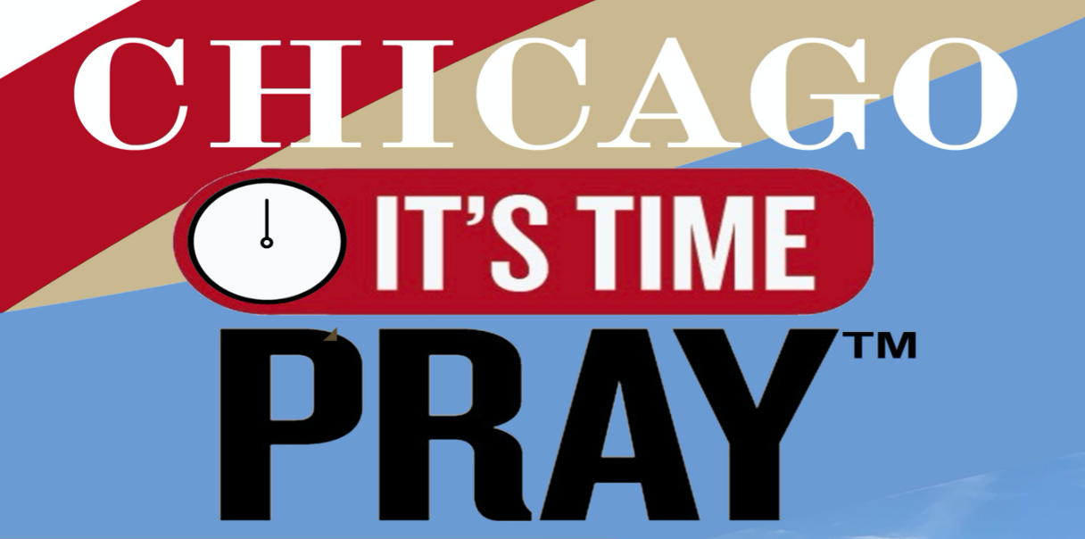 Chicago, It's Time to Pray