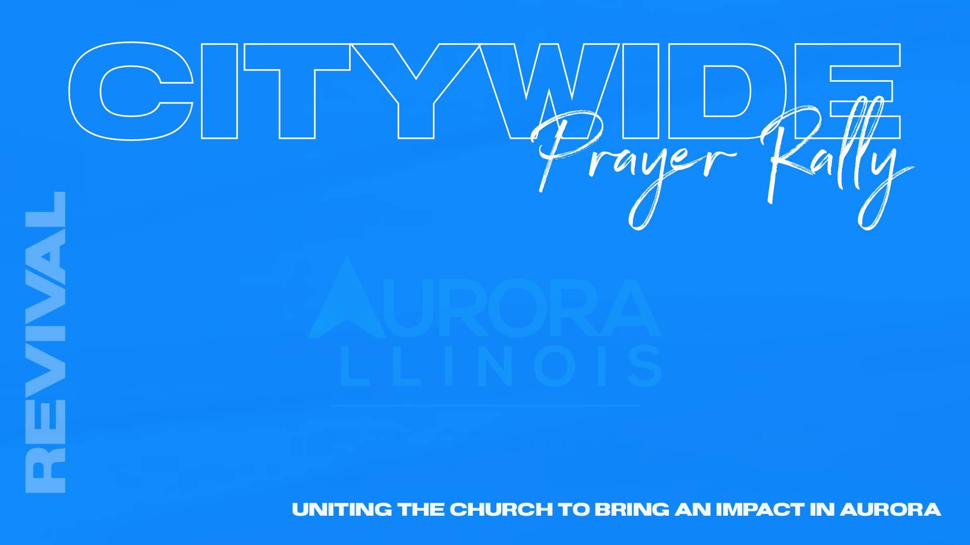 Aurora Citywide Prayer Rally