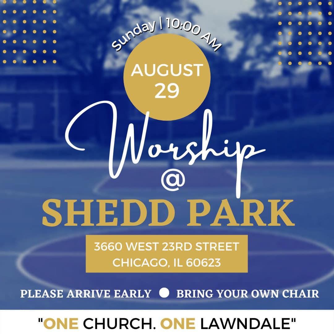 Worship @ Shedd Park