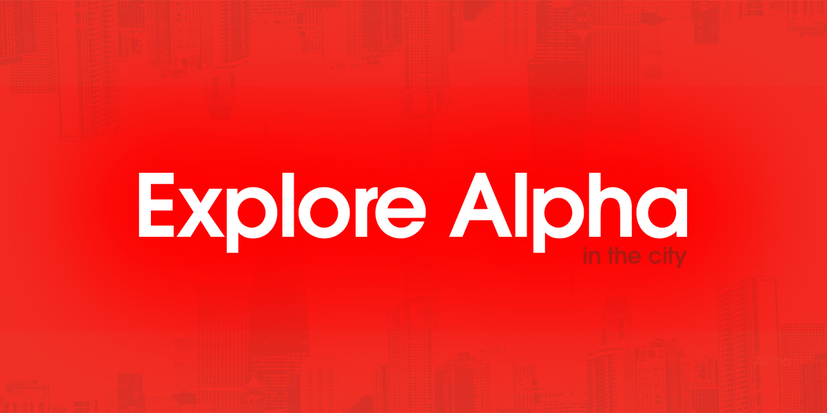Explore Alpha in the City