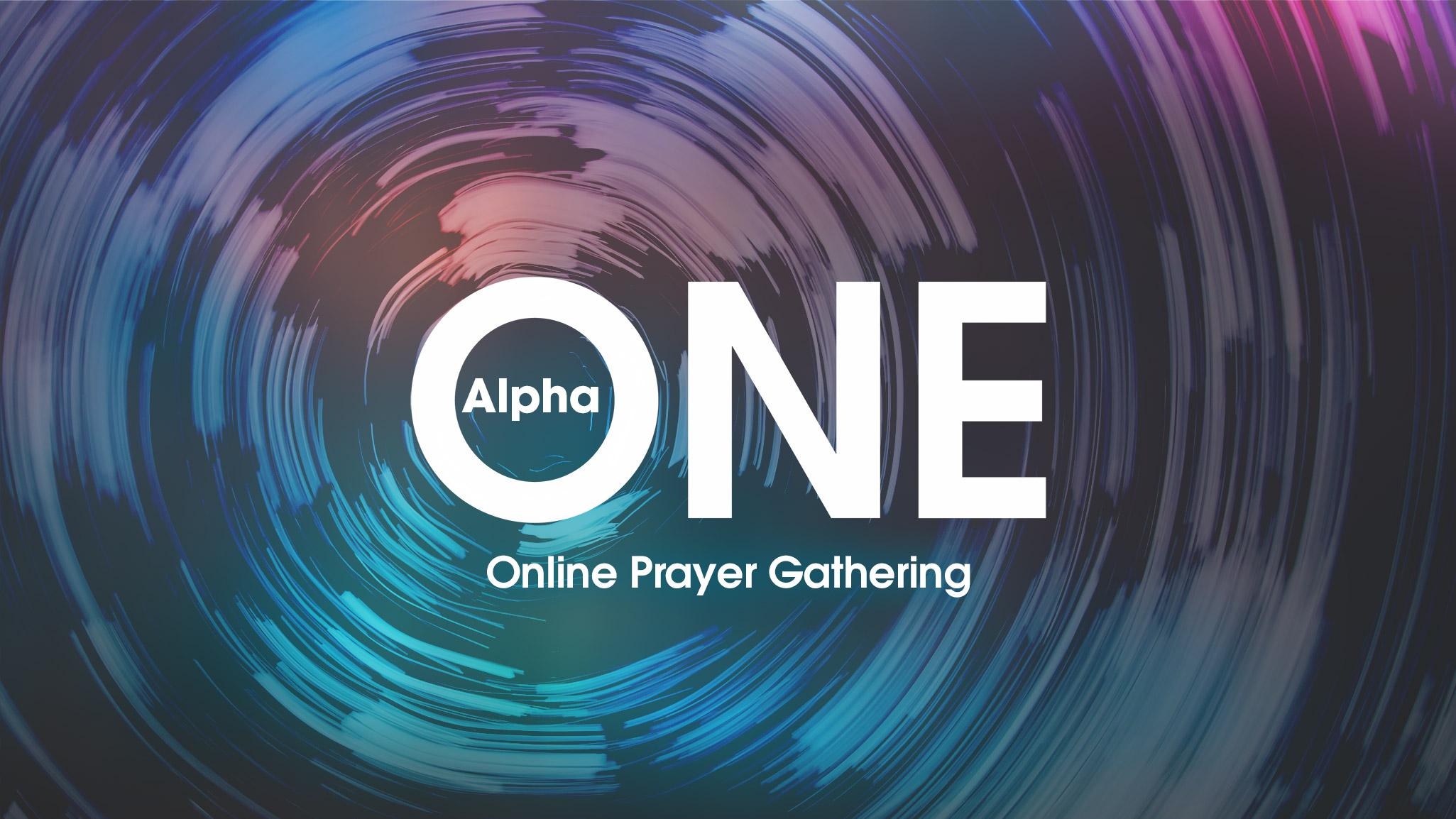 Alpha One Prayer Gathering