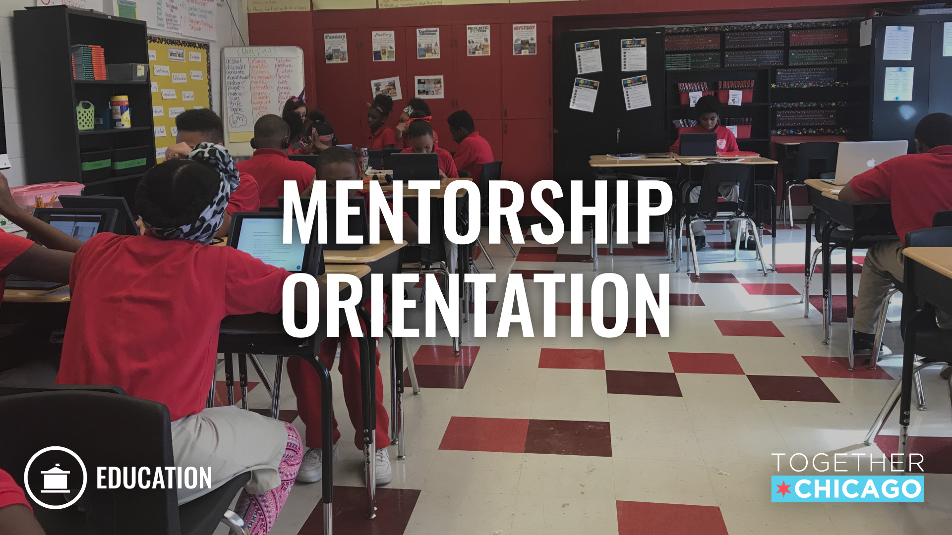 Together Chicago Tutor/Mentor Orientation - Sep 16, 2019